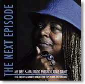 Mz Dee & Maurizio Pugno Large Band - The Next Episode