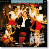 Whiteboy James & The Blues Express - Extreme Makeover