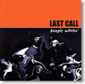 Last Call - Boogie Witcha'
