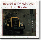 Homesick & The Backstabbers - Road Rockin'