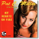 Pat C. Miller & Her Five Aces - My Hearts on Fire