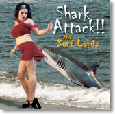The Surf Lords - Shark Attack