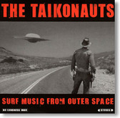 The Taikonauts - Surf Music From Outer Space