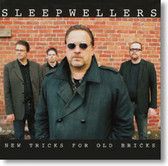 Sleepwellers - New Tricks For Old Bricks