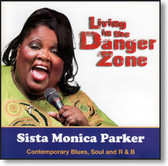 Sista Monica Parker - Living In The Danger Zone