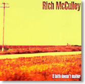 Rich McCulley - If Faith Doesn't Matter