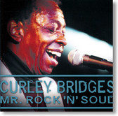 Curley Bridges - Mr. Rock 'N' Soul