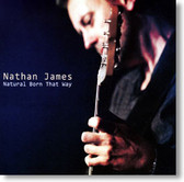 Nathan James - Natural Born That Way