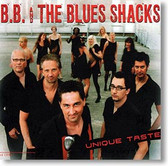BB & The Blues Shacks - Unique Taste