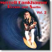 Merrell Fankhauser - Rockin' and Surfin' Vol. 2
