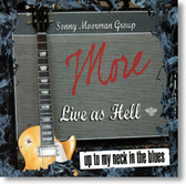The Sonny Moorman Group - More Live As Hell