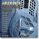 Arlen Roth - Slide Guitar Summit
