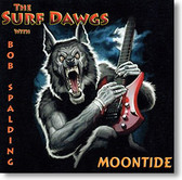 The Surf Dawgs - Moontide