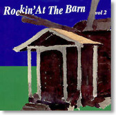 Various Artists - Rockin' At The Barn Vol. 2