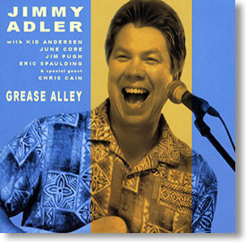 """""""Grease Alley"""" blues CD by Jimmy Adler"""