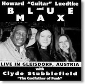 "Howard ""Guitar"" Luedtke & Blue Max - Live in Gleisdorf Austria"
