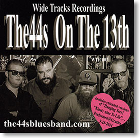 """""""On The 13th"""" blues CD by The 44s"""