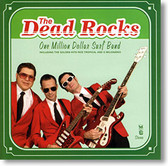 """""""One Million Dollar Surf Band"""" surf CD by The Dead Rocks"""
