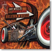 """Hell on Wheels"" blues CD by Jay Willie Blues Band"