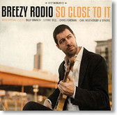 """So Close To It"" blues CD by Breezy Rodio"