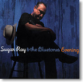 """Evening"" blues CD by Sugar Ray & The Bluetones"