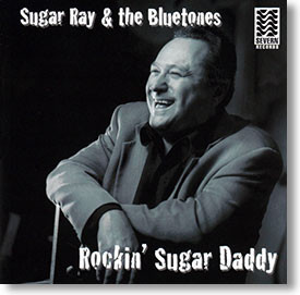 """Rockin' Sugar Daddy"" blues CD by Sugar Ray & The Bluetones"