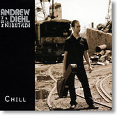 """Chill"" blues CD by Andrew Diehl & The Nightmen"