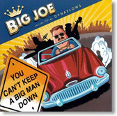 Big Joe and The Dynaflows - You Can't Keep A Big Man Down