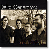 """Devil In The Rhythm"" blues CD by Delta Generators"