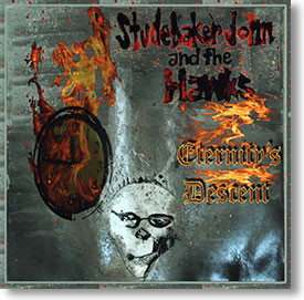 """Eternity's Descent"" blues CD by Studebaker John and The Hawks"
