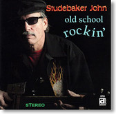 """Old School Rockin"" blues CD by Studebaker John"