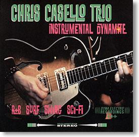 """Instrumental Dynamite"" surf CD by Chris Casello Trio"