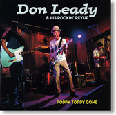 """Poppy Toppy Gone"" rock CD by Don Leady & His Rockin' Revue"