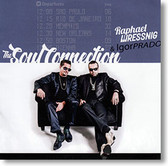 """Soul Connection"" blues CD by Raphael Wressnig & Igor Prado"