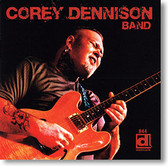"""Self Titled "" blues CD by Corey Dennison Band"