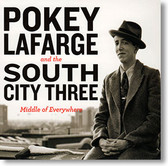 """Middle of Everywhere"" roots CD by Pokey LaFarge & The South City Three"