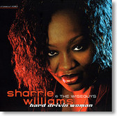 """Hard Drivin' Woman"" blues CD by Sharrie Williams & The Wiseguys"
