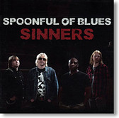"""Sinners "" blues CD by Spoonful of Blues"