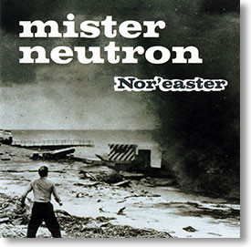 """""""Nor'easter"""" surf CD by Mister Neutron"""