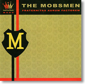 """Fraternitas Aurum Factorem"" blues CD by The Mobsmen"