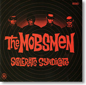 """Scelerats Syndicate"" blues CD by The Mobsmen"