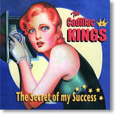 """""""The Secret of My Success"""" blues CD by The Cadillac Kings"""