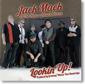 """Lookin' Up!"" blues CD by Jack Mack & The Heart Attack Horns"