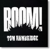 """Boom!"" blues CD by Tom Hambridge"