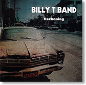 """Reckoning"" blues CD by Billy T Band"