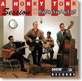 """A Honky Tonk Session"" rockabilly CD by The Barnshakers"