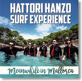 """""""Meanwhile In Mallorca"""" surf CD by Hattori Hanzo Surf Experience"""