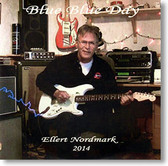 """Blue Blue Day"" blues CD by Ellert Nordmark"