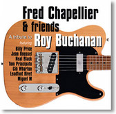 """A Tribute To Roy Buchanan"" blues CD by Fred Chapellier & Friends"