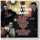 """Hand Me Down Suits 'N' Hobnail Boots"" blues CD by The Rhythm Aces"